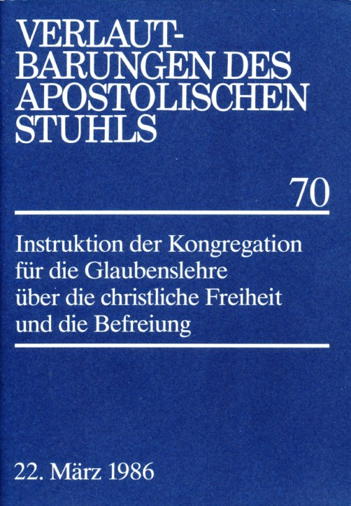 Instruktion über die christliche Freiheit und die Befreiung