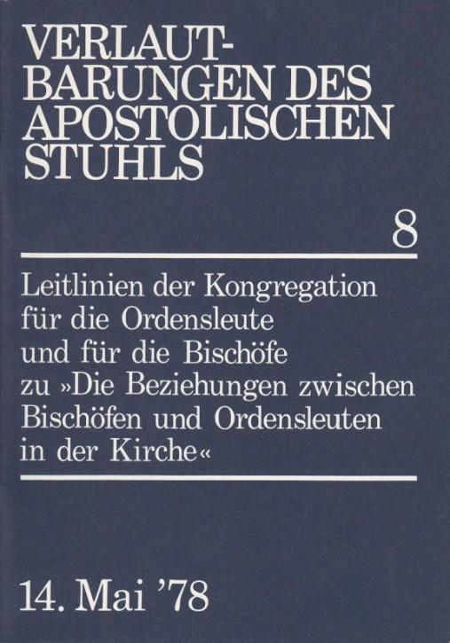 Die Beziehungen zwischen Bischöfen und Ordensleuten in der Kirche