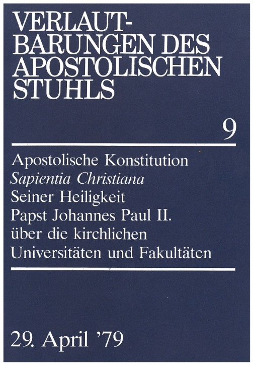 Papst Johannes Paul II.: Apostolische Konstitution SAPIENTIA CHRISTIANA