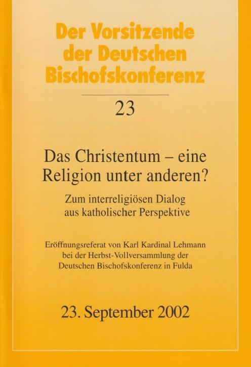 Das Christentum - eine Religion unter anderen?