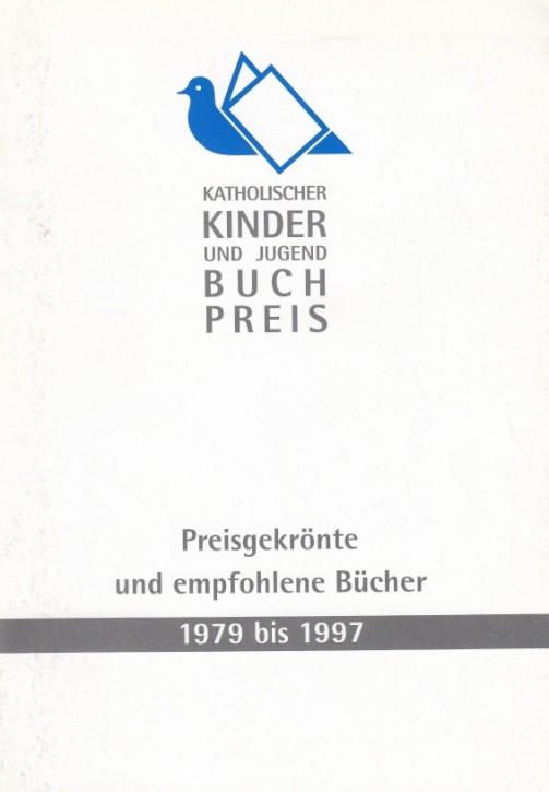 Katholischer Kinder- und Jugendbuchpreis 1979-1997