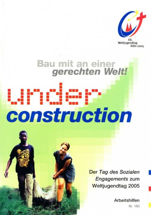 under construction. Weltjugendtag 2005