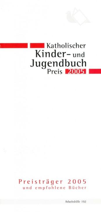 Katholischer Kinder und Jugendbuchpreis 2005