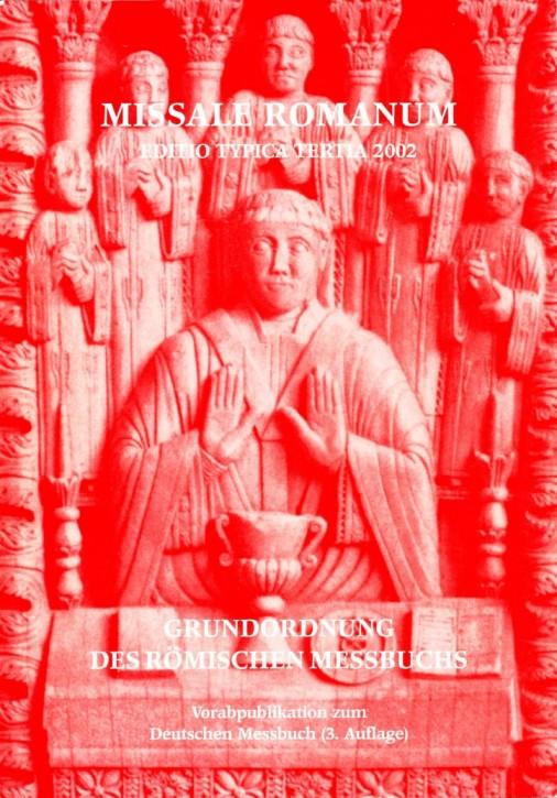 Missale Romanum. Grundordnung des römischen Messbuchs