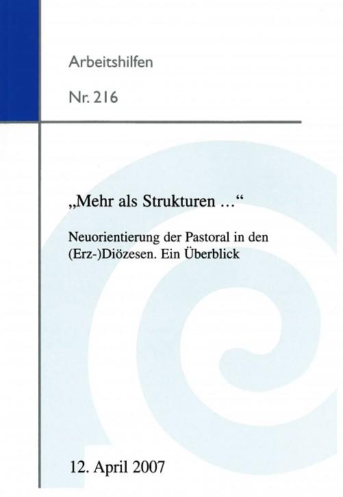 """""""Mehr als Srukturen... """" Neuorientierung der Pastoral in den (Erz-) Diözesen"""