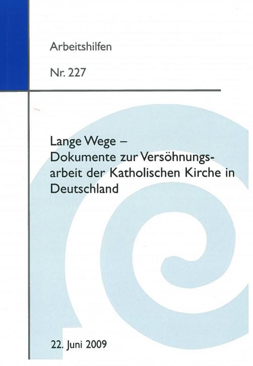 Lange Wege - Dokumente zur Versöhnungsarbeit der Katholischen Kirche in Deutschland