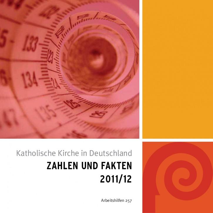 Katholische Kirche in Deutschland: Zahlen und Fakten 2011/12