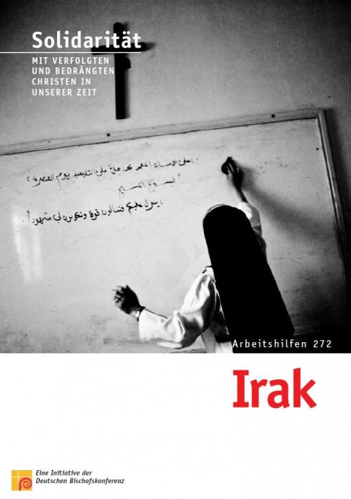 Solidarität mit verfolgten und bedrängten Christen in unserer Zeit. Irak