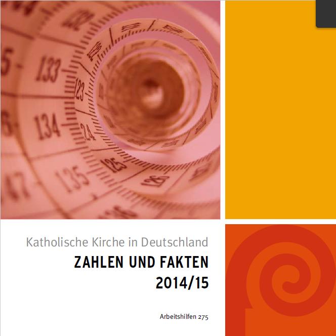 Katholische Kirche in Deutschland: Zahlen und Fakten 2014/15.