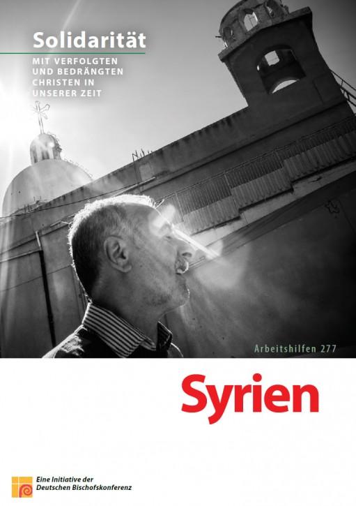 Solidarität mit verfolgten und bedrängten Christen in unserer Zeit: Syrien
