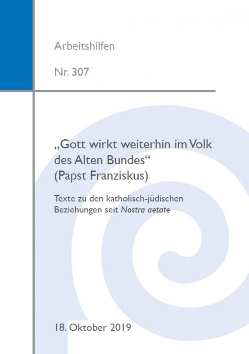 """""""Gott wirkt weiterhin im Volk des Alten Bundes"""" (Papst Franziskus)"""