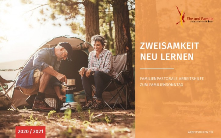 Zweisamkeit neu lernen – Familienpastorale Arbeitshilfe zum Familiensonntag 2020/2021