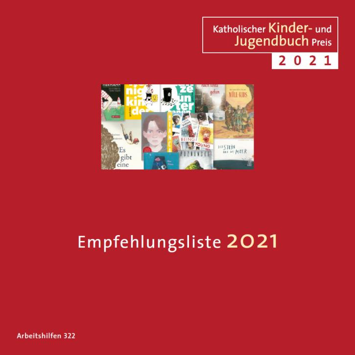 Katholischer Kinder- und Jugendbuchpreis 2021 – Empfehlungsliste 2021