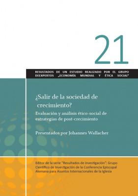 ¿Salir de la sociedad de crecimiento? Evaluación y análisis ético-social de estrategias de postcrecimiento.