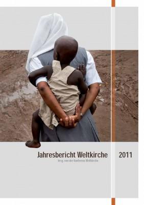 Jahresbericht Weltkirche 2011