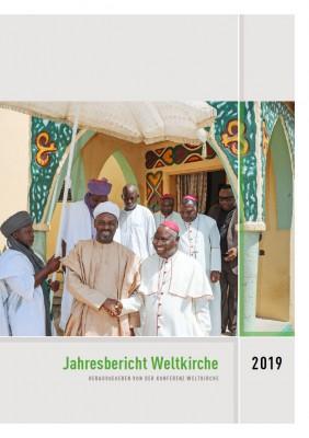 Jahresbericht Weltkirche 2019