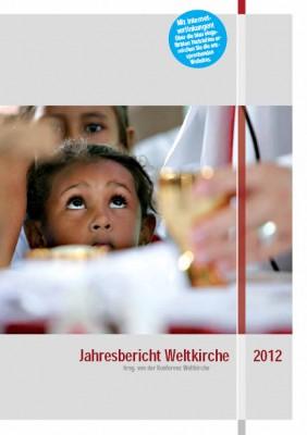 Jahresbericht Weltkirche 2012