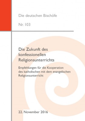 Die Zukunft des konfessionellen Religionsunterrichts