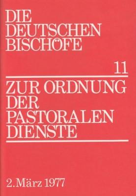 Zur Ordnung der pastoralen Dienste