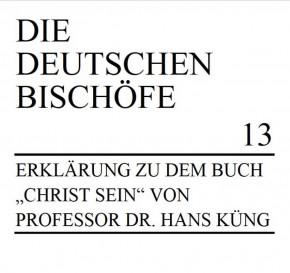 Erklärung zu dem Buch Christ sein von Prof. Dr. Hans Küng