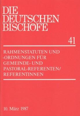 Rahmenstatuten und -ordnungen für Gemeinde- und Pastoral-Referenten/Referentinnen