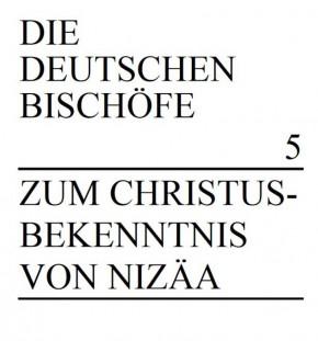 Zum Christusbekenntnis von Nizäa