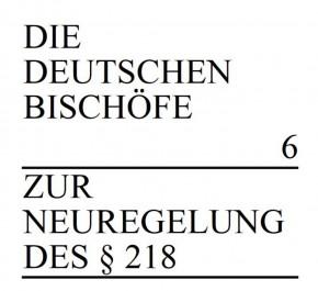 Zur Neureglung des § 218