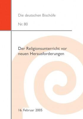 Der Religionsunterricht vor neuen Herausforderungen