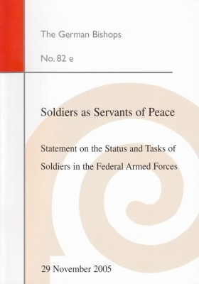 Soldiers as Servants of Peace