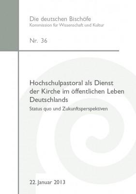 Hochschulpastoral als Dienst der Kirche im öffentlichen Leben Deutschlands.