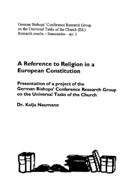 Dr. Kolja Naumann: A Reference to Religion in a European Constitution (summary)