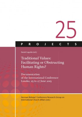 "Daniel Legutke (ed.),  Traditional Values: ""Facilitating or Obstructing Human Rights?"