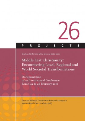 Middle East Christianity: Encountering Local, Regional and World Societal Transformations
