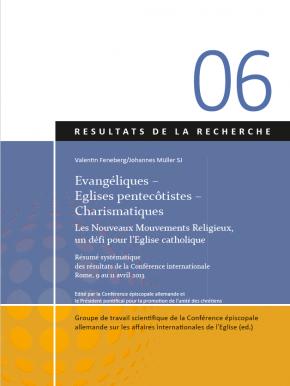 Evangéliques – Eglises pentecôtistes – Charismatiques