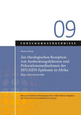 Zur theologischen Rezeption von Ausbreitungsfaktoren und Präventionsmaßnahmen der HIV/AIDS-Epidemie in Afrika