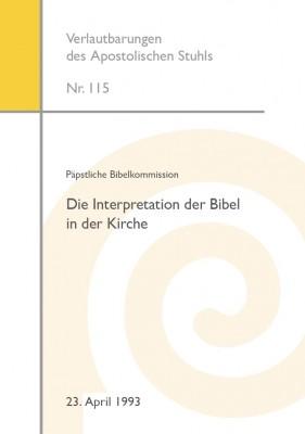 Päpstliche Bibelkommission: Die Interpretation der Bibel in der Kirche (5., korr. Aufl. 2017)