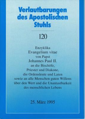 Papst Johannes Paul II.: Enzyklika EVANGELIUM VITAE