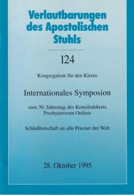 Internationales Symposion zum 30. Jahrestag des Konzilsdekrets Presbyterorum Ordinis