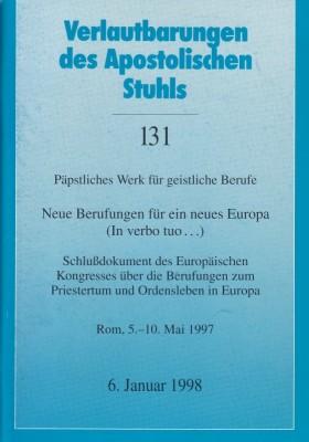 Neue Berufungen für ein neues Europa (In verbo tuo ...)