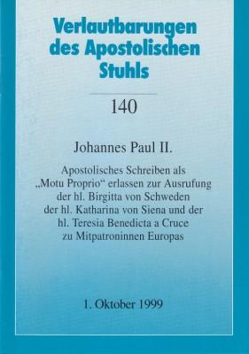Papst Johannes Paul II.: Apostolisches Schreiben als Motu Proprio erlassen zur Ausrufung der hl. Birgitta von Schweden