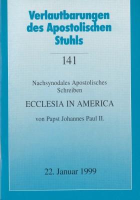 Papst Johannes Paul II.: Apostolisches Schreiben ECCLESIA IN AMERICA