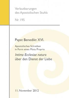 Apostolisches Schreiben von Papst Benedikt XVI., Motu Proprio Intima Ecclesiae natura über den Dienst der Liebe