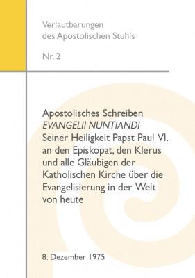 Apostolisches Schreiben EVANGELII NUNTIANDI Seiner Heiligkeit Papst Paul VI.