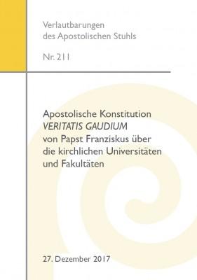 Apostolische Konstitution Veritatis gaudium von Papst Franziskus über die kirchlichen Universitäten und Fakultäten