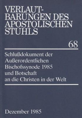 Schlußdokument der Außerordentlichen Bischofssynode 1985