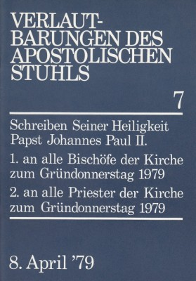 Papst Johannes Paul II.: Schreiben zum Gründonnerstag 1979