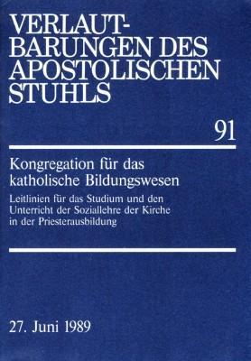 Leitlinien für das Studium und den Unterricht der Soziallehre der Kirche in der Priesterausbildung