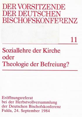 Soziallehre der Kirche oder Theologie der Befreiung?
