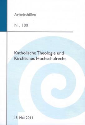 Katholische Theologie und Kirchliches Hochschulrecht