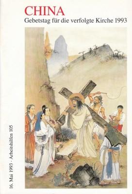 China. Gebetstag für die verfolgte Kirche 1993